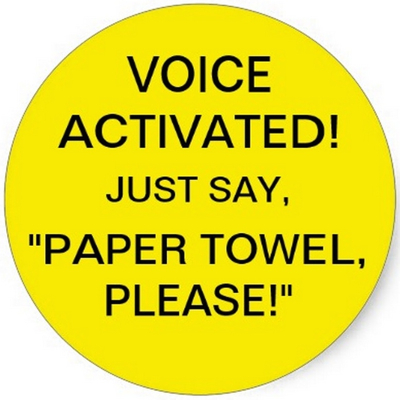 Add to the paper towel dispensers and then stand outside the bathroom door…